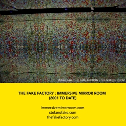 THE FAKE FACTORY + IMMERSIVE MIRROR ROOM_00005