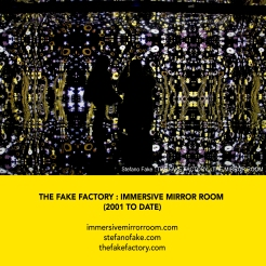 THE FAKE FACTORY + IMMERSIVE MIRROR ROOM_00066