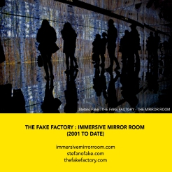THE FAKE FACTORY + IMMERSIVE MIRROR ROOM_00084