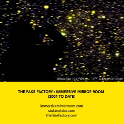 THE FAKE FACTORY + IMMERSIVE MIRROR ROOM_00090